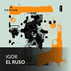 Igor El Ruso