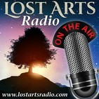 Will Lost Arts Radio Disappear? - Lost Arts Radio Live 11/23/19