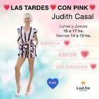 Las Tardes con Pink 16.09.19 - Judith Casal