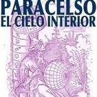 Paracelso: Cielo Interior & Sal Alquímica