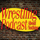 Wrestling's Most Magical Moments - Episode 186