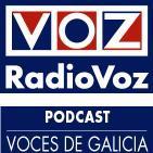 VOCES DE GALICIA (Con Isidoro Valerio) - RadioVoz