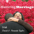 Mastering Marriage:  Marriage Advice & Coaching |