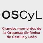 Los primeros años de la OSCyL