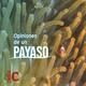 Opiniones de un payaso - 26/05/19
