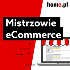 Jak m?drze wybra? kuriera do sklepu dla sklepu internetowego? - Podcast Mistrzowie eCommerce home.pl #11