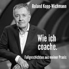 DER Persönlichkeits-Podcast von Roland Kopp-Wichma