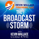 The Broadcast Storm, with Kevin Wallace, CCIEx2 #7