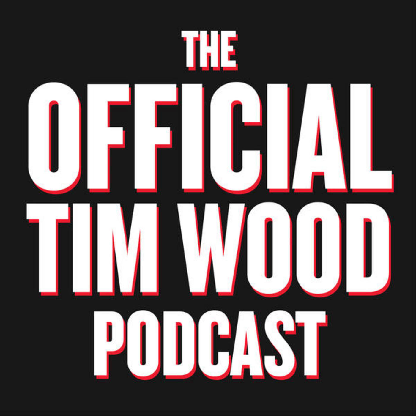 The Official Tim Wood Podcast - Episode 4: TV