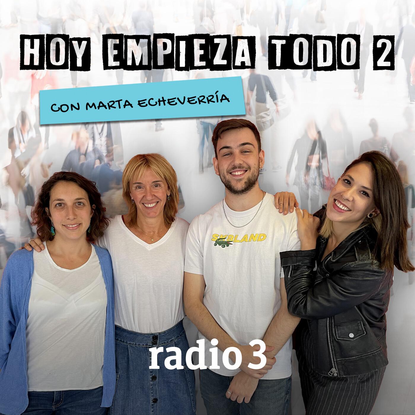 Hoy empieza todo con Marta Echeverría - Teatro Urgente de Gomá y Caballero, Abraham Cupeiro y Valeria Luiselli - 20...