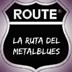 La Ruta del Metalblues