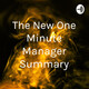 This is a series of podcasts. We will know about the book 'The New One Minute Manager' in parts.