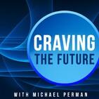 CRAVING THE FUTURE