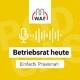 #167: BetriebsratHEUTE - 20.000 € Entschädigung für BR-Vorsitzende