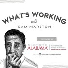 What's Working with Cam Marston presented by