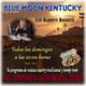104- Blue Moon Kentucky (4 Junio 2017)