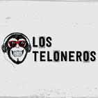 Los Teloneros x10 | Con Dani Marín y Sergio Valdehita