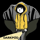 DarkPod - El podcast de Dark