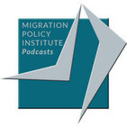 Migration Policy Institute Podcasts