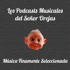 Los Podcasts Musicales del Señor Orejas