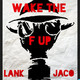 Wake the F Up with Lank and Jaco: Weed for Warriors Project