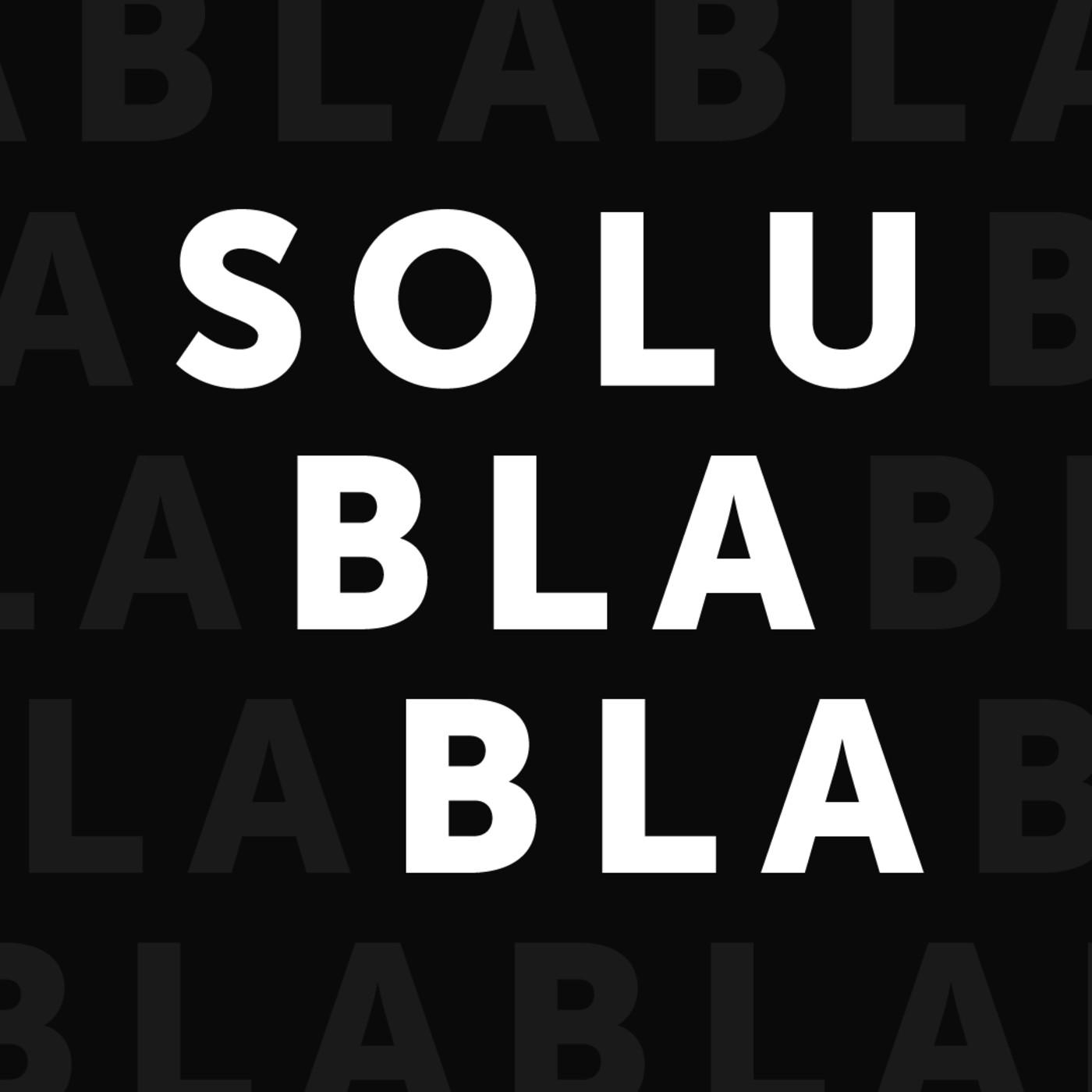 Solublabla s01e01 con Lucía Taboada