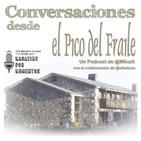 Conversaciones desde El Pico del Fraile