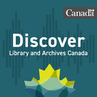 Discover Library and Archives Canada: Your History