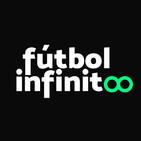 Fútbol Infinito 75: Definición de La Liga y sus motivos, el City y el sorteo de Champions.