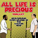 05. Back on Track. All Life is Precious Podcast.