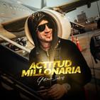 Gustavo Salinas - Actitud Millonaria