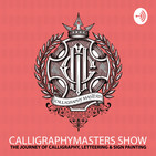 Calligraphy Masters Show #003 - The success in Lettering with Stefan Kunz