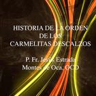 Historia de los Carmelitas Descalzos - Jesús Estra