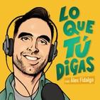 LQTD Entre Amigos #1 con Pepe Capelán