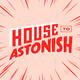 House to Astonish - Episode 176 - Hurrying Ken
