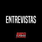 Entrevistas : ESPN Deportes