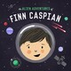 The Alien Adventures of Finn Caspian: Science Fict