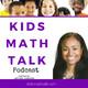 Creating an Online Kids Math Talk Community
