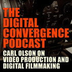 The Digital Convergence Podcast: Video, Photograph