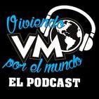 Podcast Viviendo por el Mundo