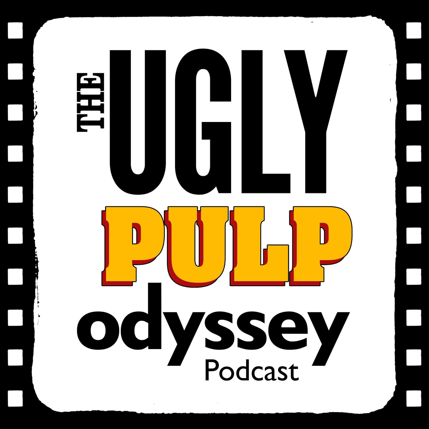Ep. 1 - The Ugly Pulp Odyssey Begins