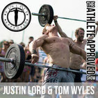 Athlete Approved Show by Justin Lord & Tom Wyles,