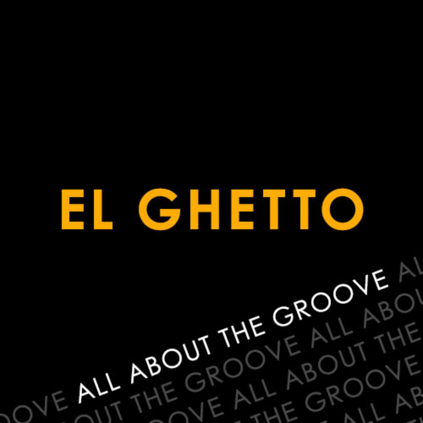El Ghetto