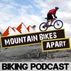 The Mountain Bikes Apart Podcast: Mountain Biking