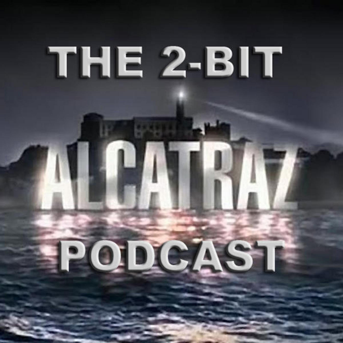 The 2Bit Alcatraz Podcast: Episode 1.12 & 1.13 Tommy Madsen