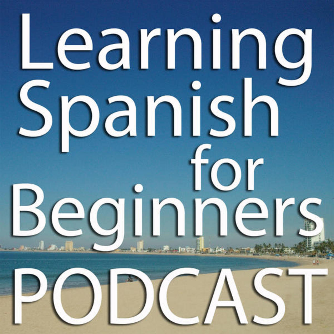 Learning Spanish for Beginners Podcast – The Place