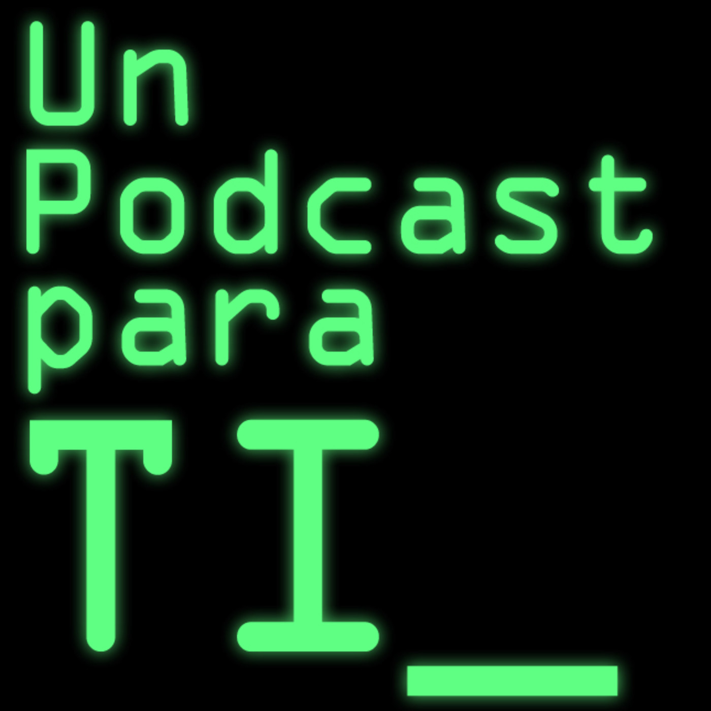 Un Podcast Para TI