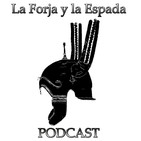 Podcast de La Forja y la Espada