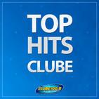 Top Hits Clube - Edição 21/02/2020 - Gianzito
