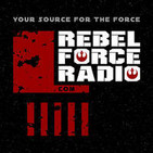 RebelForce Radio : Star Wars News and Commentary